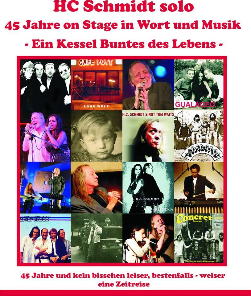 HC Schmidt solo – 45 Jahre on Stage in Wort und Musik