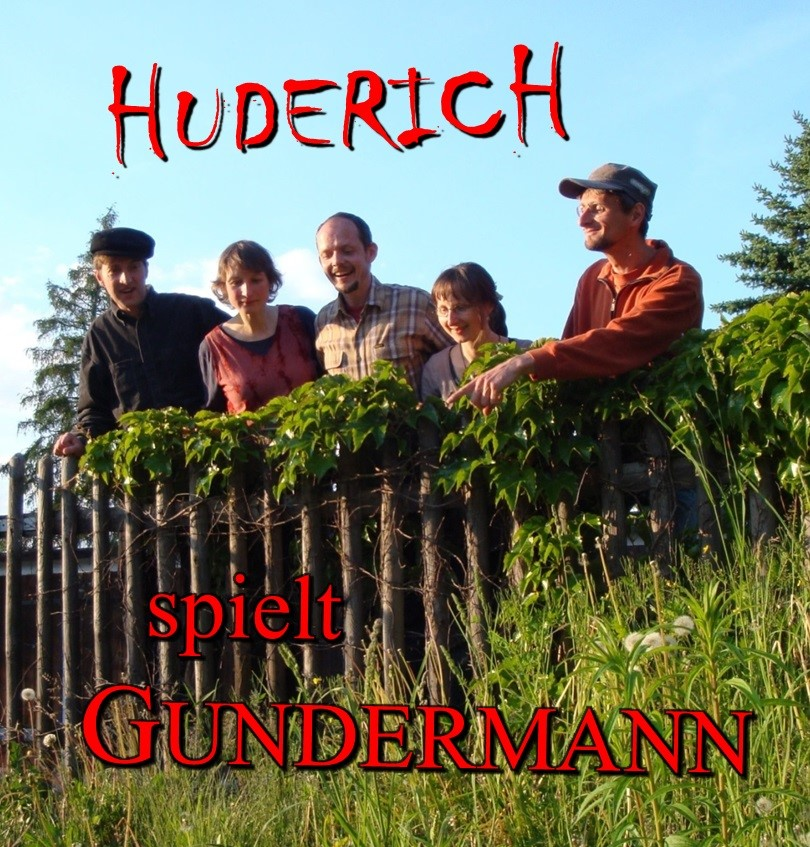 HUDERICH spielt Gundermann